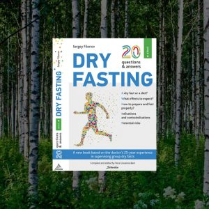 """""""20 Q&A about Dry Fasting""""<br>– Sergey Filonov"""